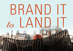 Brand It to Land It